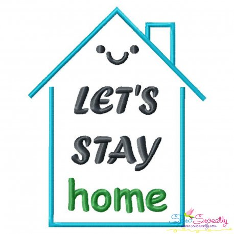 Let's Stay Home Corona Lettering Embroidery Design