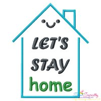 Free Let's Stay Home Corona Lettering Embroidery Design