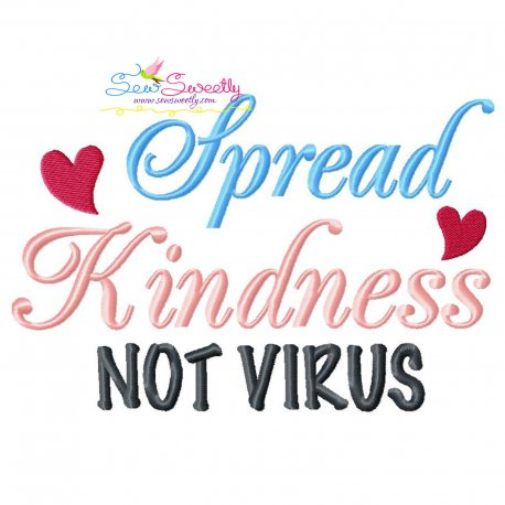 Free Spread Kindness Not Virus Corona Lettering Embroidery Design