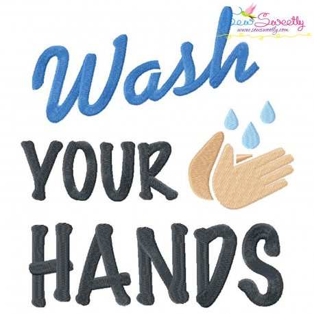 Free Wash Your Hands Corona Virus Lettering Embroidery Design