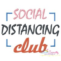 Free Social Distancing Club Corona Virus Lettering Embroidery Design