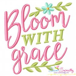 Bloom With Grace Spring Lettering Embroidery Design