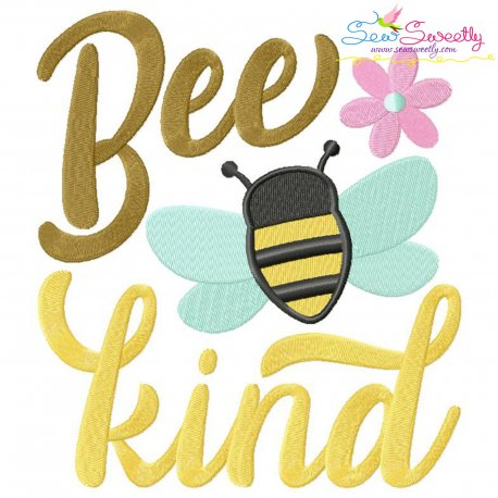 Bee Kind Spring Lettering Embroidery Design Pattern- Category- Summer And Spring Season- 1