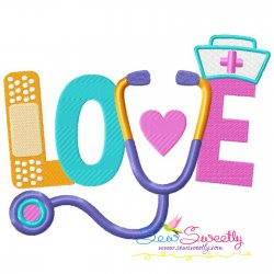 Love Nursing Stethoscope Bandage Lettering Embroidery Design