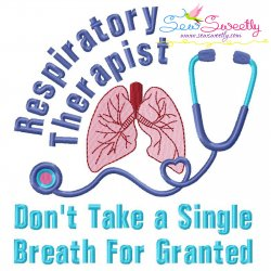 Respiratory Therapist Medical Lettering Embroidery Design