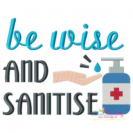 Free Be Wise and Sanitize-v2 Corona Lettering Embroidery Design