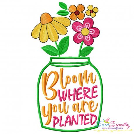 Bloom Where You Are Planted Jar Embroidery Design