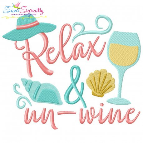 Relax And Un-Wine Lettering Embroidery Design