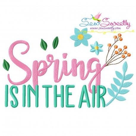 Spring is in The Air-2 Lettering Embroidery Design