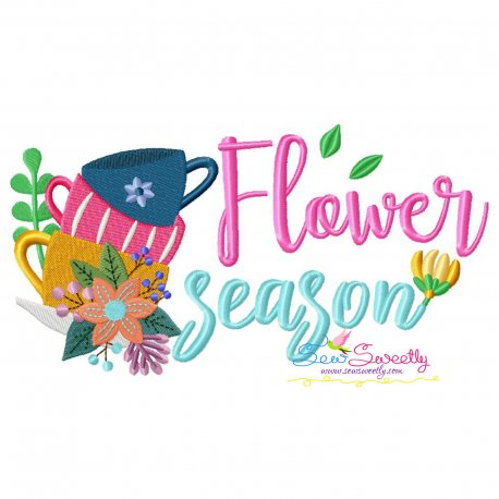 Flower Season Cups Lettering Embroidery Design
