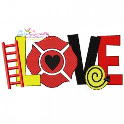 Love Firefighter Lettering Embroidery Design