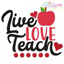 Live Love Teach School Lettering Embroidery Design