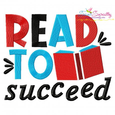 Read To Succeed American Theme School Lettering Embroidery Design