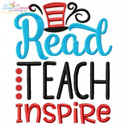 Read Teach Inspire American Theme School Lettering Embroidery Design
