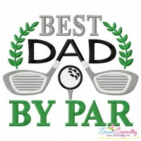 Best Dad By Par Golf Lettering Embroidery Design