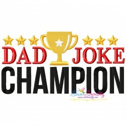 Dad Joke Champion Lettering Embroidery Design