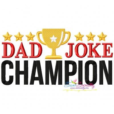 Dad Joke Champion Embroidery Design