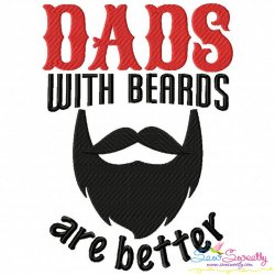 Dads With Beards Are Better Lettering Embroidery Design