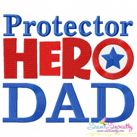 Protector Hero Dad Lettering Embroidery Design