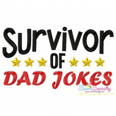 Survivor of Dad Jokes Lettering Embroidery Design