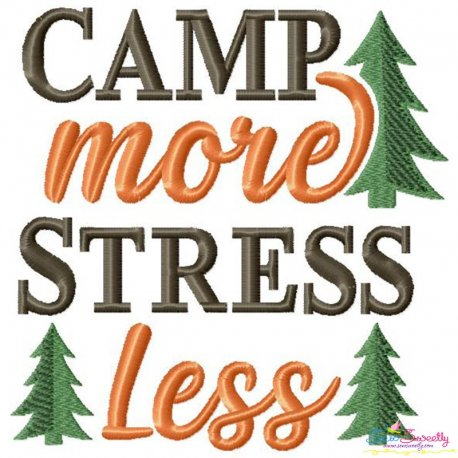 Camp More Stress Less Lettering Embroidery Design