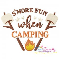 S'more Fun When Camping Lettering Embroidery Design