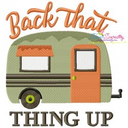 Free Back That Thing Up Camper Caravan Lettering Embroidery Design