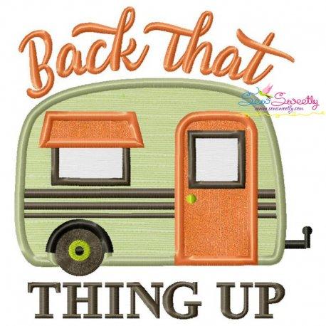 Back That Thing Up Camper Caravan Lettering Applique Design