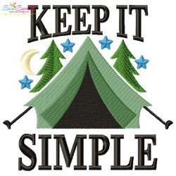 Keep It Simple Camping Tent Lettering Embroidery Design